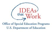 IDEAS that work Office of Special Education Programs US Department of Education Logo